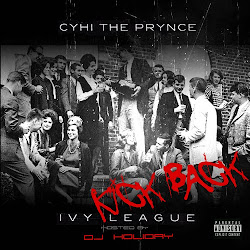 "CyHi The Prynce ""Ivy League: Kick Back"" Hosted by DJ Holiday. Feature on the project include Smoke"