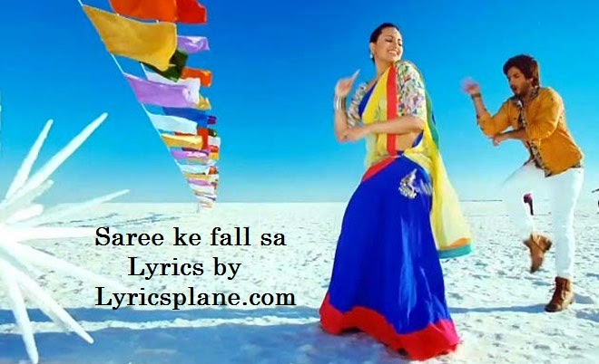 Saree ke fall sa Lyrics - R..Rajkumar