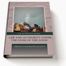 Libro Patrocinado (20% descuento) Rodríguez-Blanco, 'Law and Authority under the guise of the good'