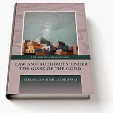 Libro Patrocinado (20% descuento) Rodríguez-Blanco, 'Law and Authority under the guise of the good'