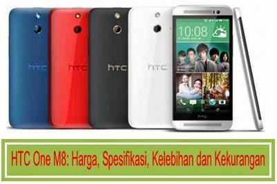 HTC One M8: Harga, Spesifikasi, Kelebihan dan Kekurangan