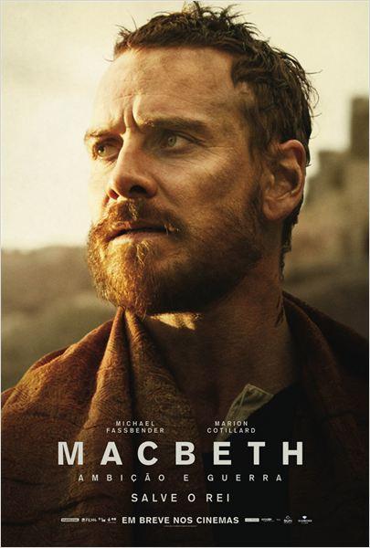 Macbeth : Ambição e Guerra