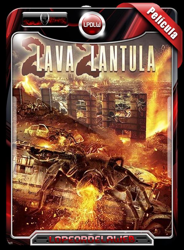 2 Lava 2 Lantula (2016) [Terror] 720p, Mega, Uptobox