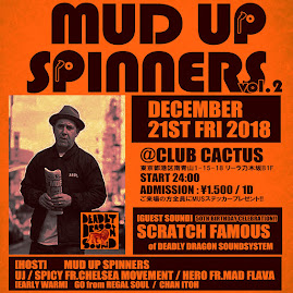 12/21/fri-MUD UP SPINNERS vol.2 @ 乃木坂club CACTUS