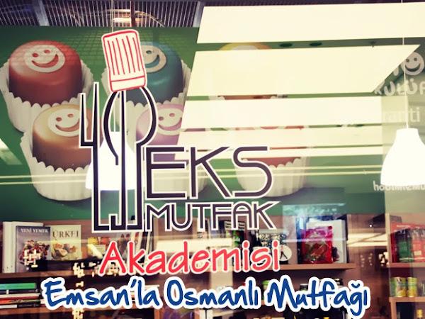 Etkinlik | Emsan'la Osmanlı Mutfağı'ndan Lezzetler Yaptık!