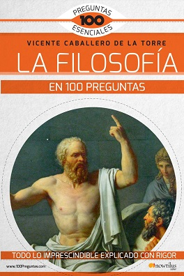 """Mi libro """"La Filosofía en 100 preguntas"""". Pincha sobre la imagen para leer el índice y fragmentos"""