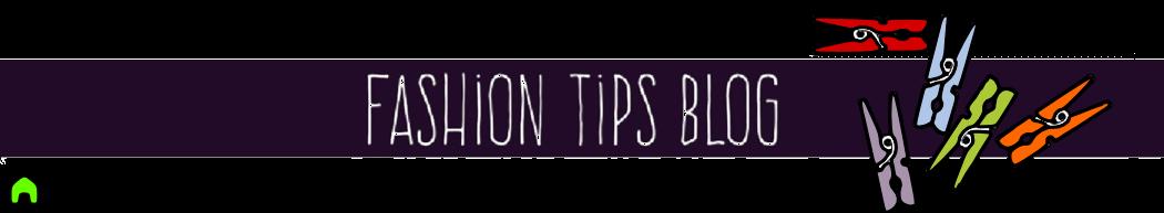 Fashion Tips Blog