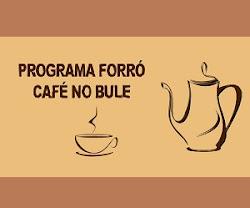 Forró Café no Bule