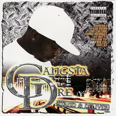Gangsta Dre – Stand & Deliver (CD) (2005) (192 kbps)