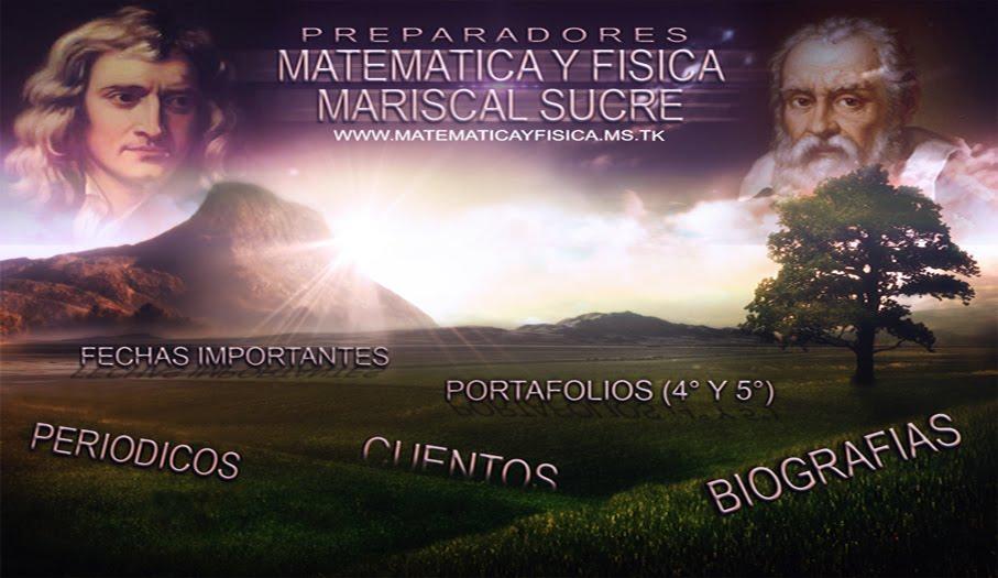 Matemática y Física - Mariscal Sucre