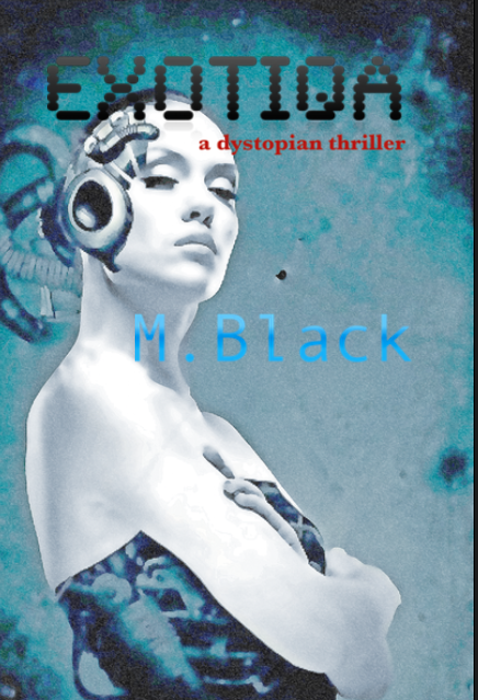 NEW! M. Black Dystopian Thriller Books