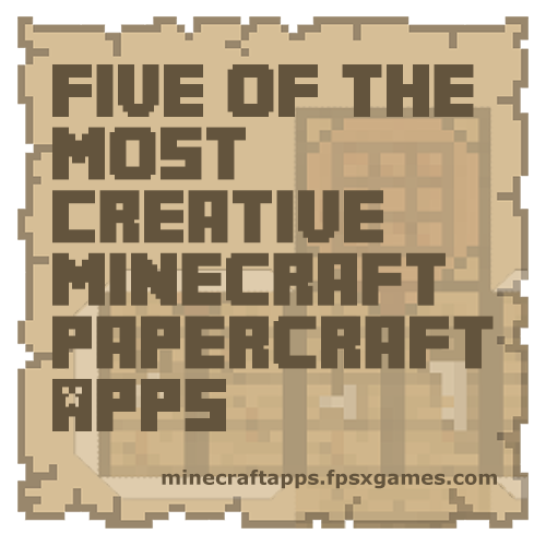 Creative Minecraft papercraft apps