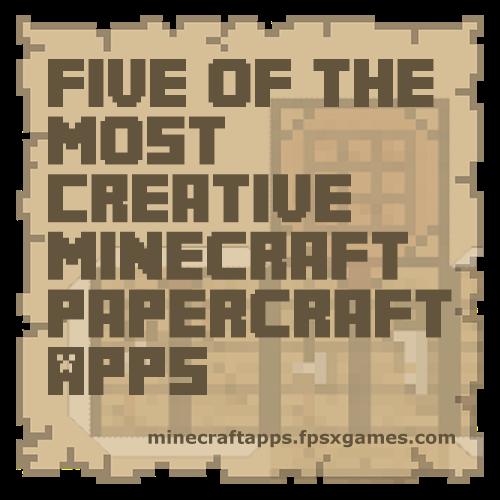 Creative Minecraft papercraft apps