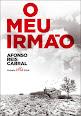 """Afonso Reis Cabral - """"O meu irmão"""""""