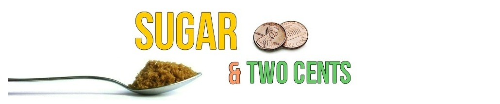 Sugar & Two Cents