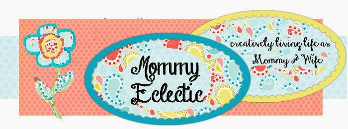 Mommy Eclectic!