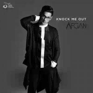 Afgan - Kock Me Out Download