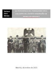 La pervivencia del franquismo en el distrito madrileño de Moncloa-Aravaca