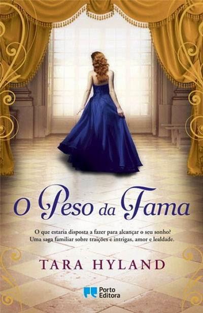 """""""O Peso da Fama"""" de Tara Hyland"""