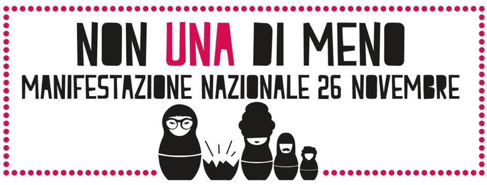 NON UNA DI MENO- manifestazione nazionale     26 novembre 2016