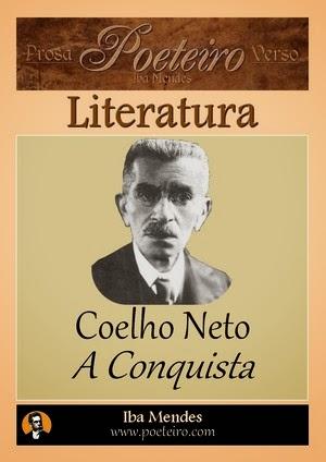 A Conquista, de Coelho Neto - Iba Mendes