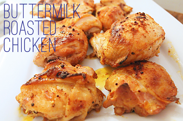 Inspired Kara: Buttermilk Roasted Chicken