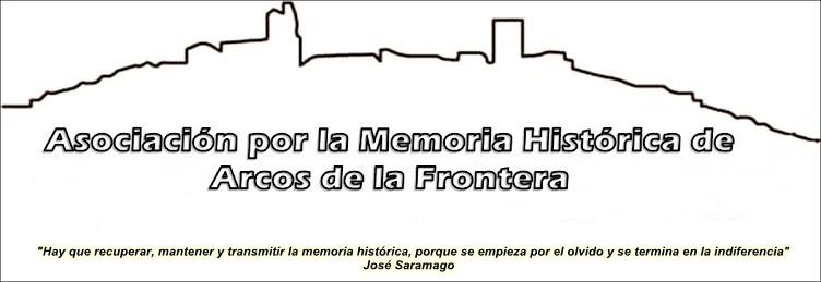 Asociación Memoria Histórica Arcos de la Frontera