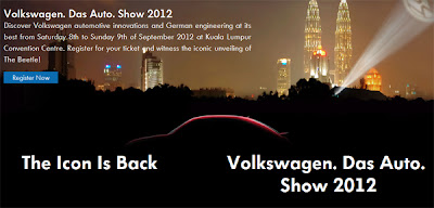Volkswagen, Das, Auto, Show, 2012, the, Icon, is, back, return, returns, register, registration, ticket, tickets, Beetle, bug, new, 21st, century, car, KLCC, Malaysia, Asia, VW, launch, launching, launched, unveil, unveiling, unveiled, kuala, lumpur, convention, centre, hall, 5, 7, 8, 9, September, free, price, admission, volkswagen.com.my, event, venue, place, where, time, when, detail, details, info, theiconisback.com.my, session, sessions, spot, spots, video, videos, germani, productions, joseph, YouTube, GermaniProductions, ad, advertisement, advertisements, preview, previews, email, e-mail.