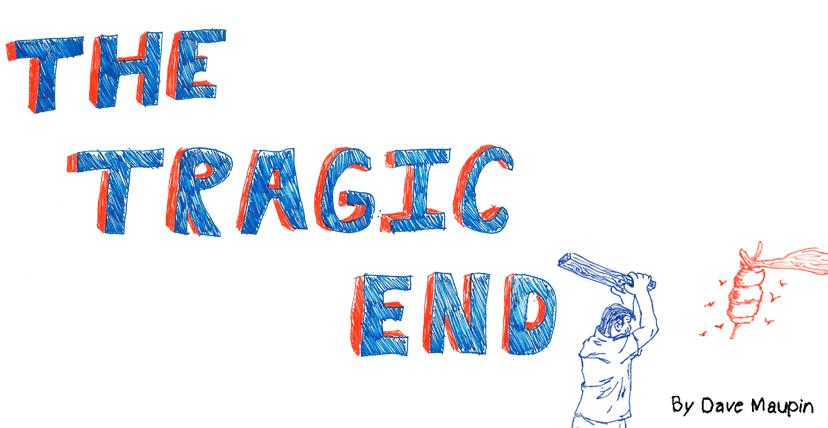 The Tragic End