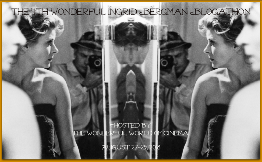 The Ingrid Bergman Blogathon