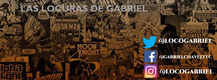 Las Locuras de Gabriel.