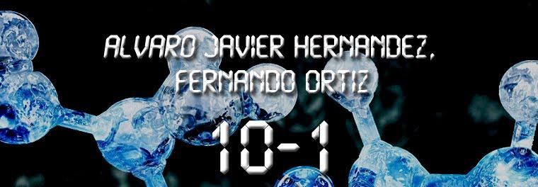 10-1 Fernando Ortiz, Alvaro Hernandez