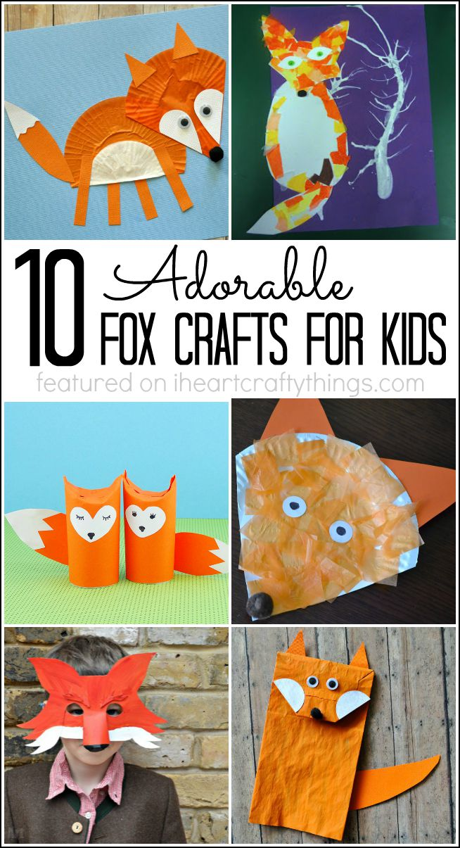 10 Adorable Fox Crafts For Kids I Heart Crafty Things