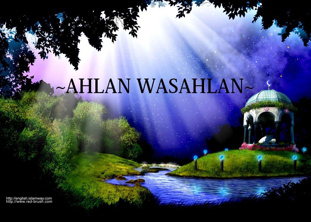 ~Ahlan Wasahlan~