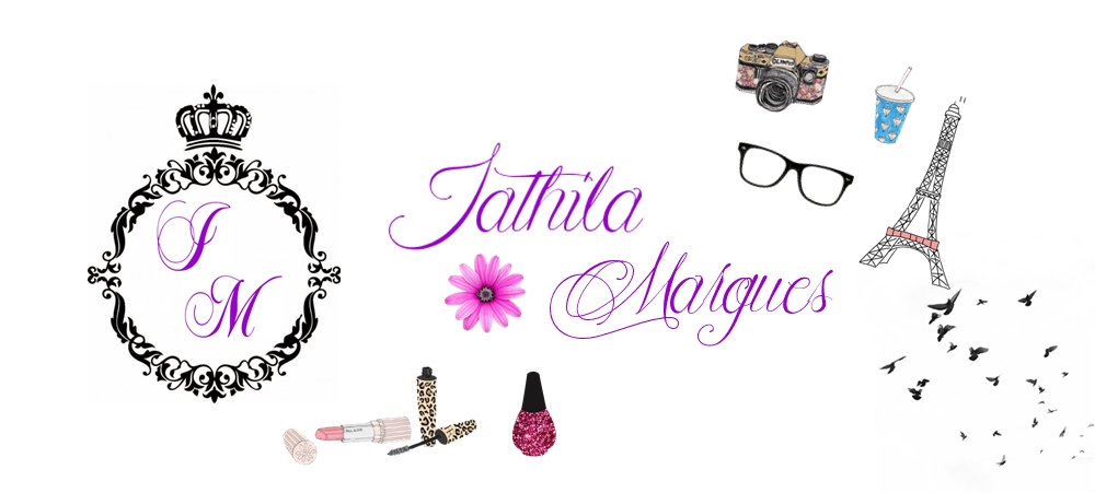 ❤ Blog Iathila Marques ❤