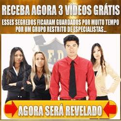 Receba Agora 3 videos Grátis