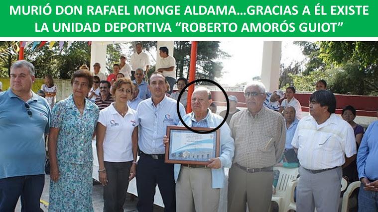 MURIÓ DON RAFAEL MONGE ALDAMA...