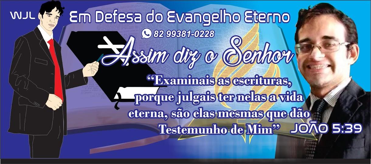 EM DEFESA DO EVANGELHO ETERNO