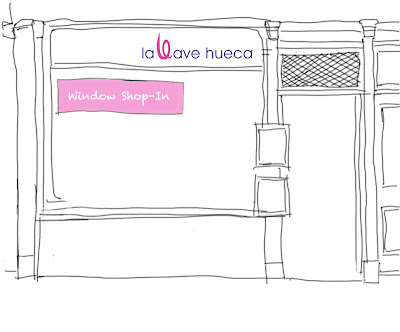 Window Shop-In en de La Llave Hueca