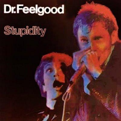 Dr. Feelgood - Stupidity [Japan Mini-LP] (1975) Dr-feelgood-stupidity