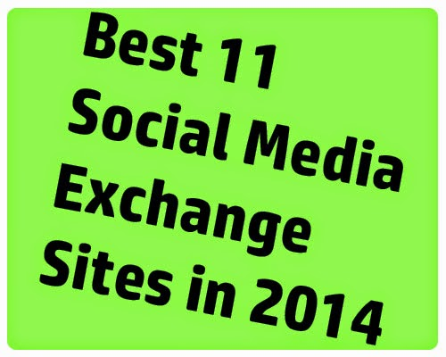 Best 11 Social Media Exchange Sites in 2014