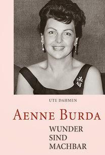 AENNE BURDA – WUNDER SIND MACHBAR