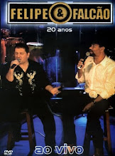 DVD - Felipe e Falcão 20 Anos
