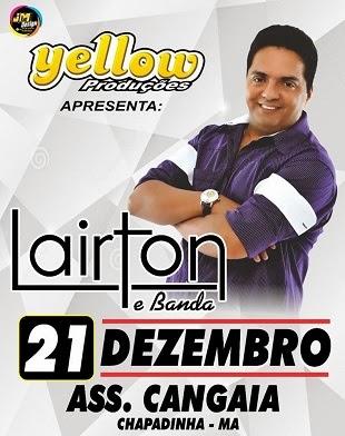 Yellow Produções - Show Lairton e Banda