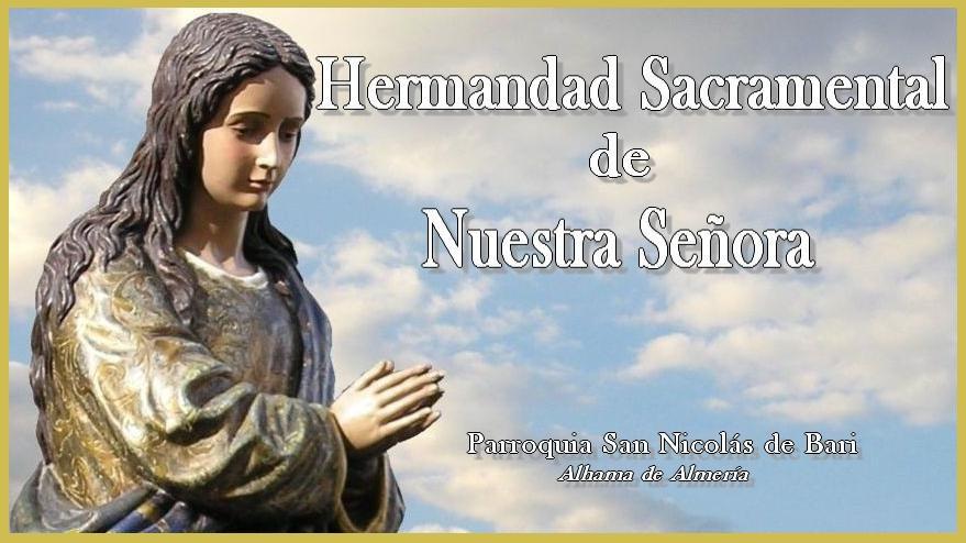 Hermandad Sacramental de Nuestra Señora