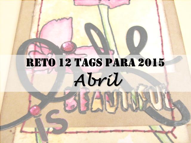"""reto 12 tags para 2015 de Tim Holtz, abril: detalle tag """"Life is beautiful"""" con dibujo de una orquídea rosa con título"""