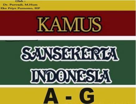 Kamus Sansakerta- Indonesia A-G