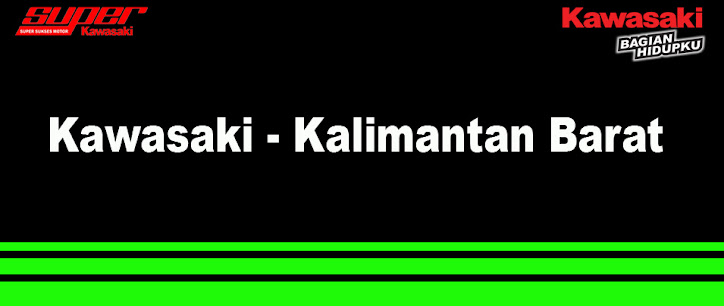 Super Kawasaki Kalimantan Barat