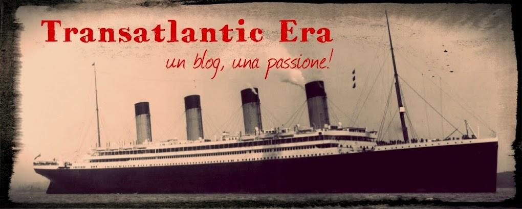 Transatlantic Era