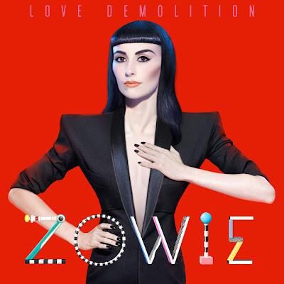 Zowie - Love Demolition